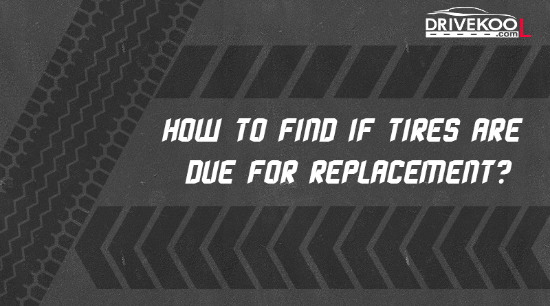 Tires are Due for Replacement
