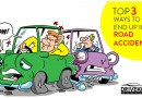 Top 3 ways to end up in Road Accidents