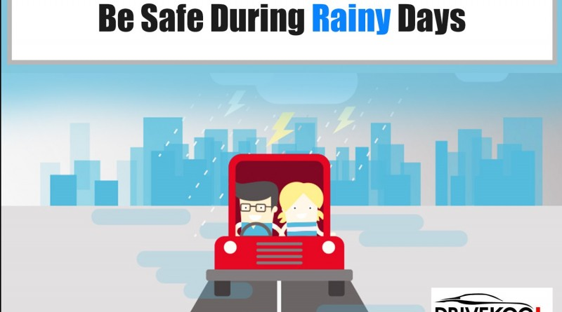 Be Safe During Rainy Days