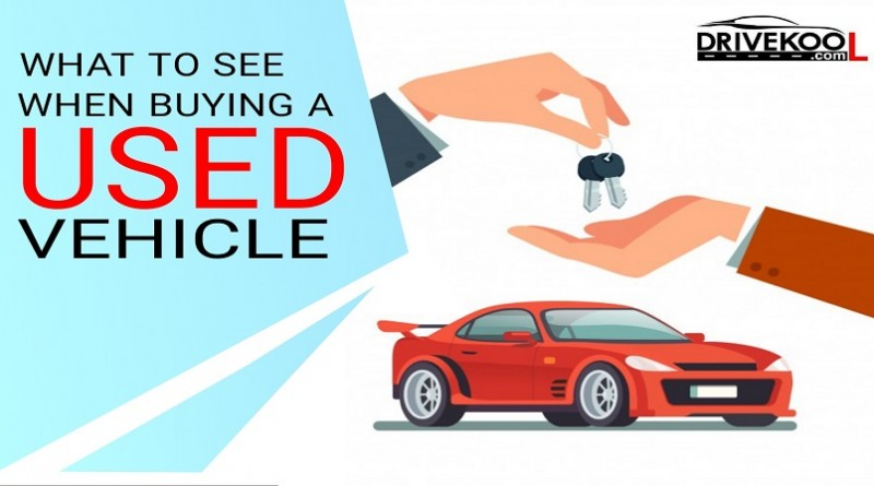 What you see when you buy used vehicles