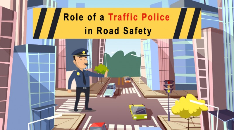 Traffic Police in Road Safety