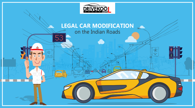 Legal Car Modification On the Indian Roads