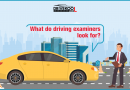 What do driving examiners look for?