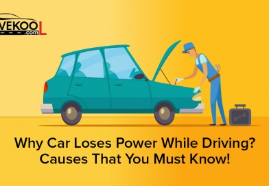 Why Car Loses Power While Driving? Causes That You Must Know!