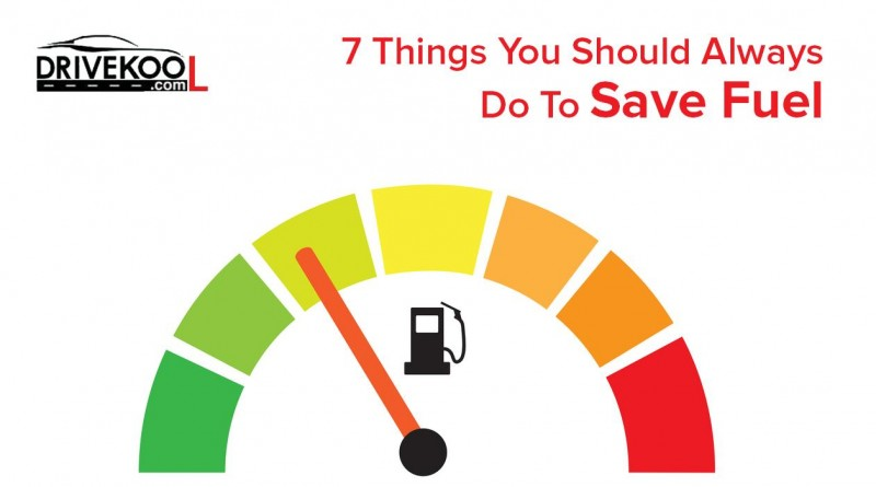 7 Things You Should Always Do to Save Fuel for Your Car - Drivekool